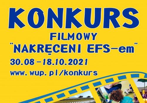 """KONKURS FILMOWY """"Nakręceni EFS-em"""""""
